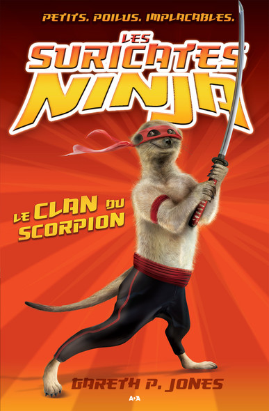 Les suricates ninja : Le clan du scorpion