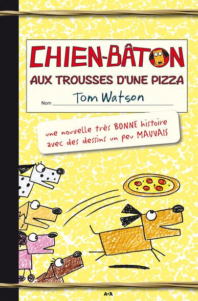 Chien-bâton : Aux trousses d'une pizza