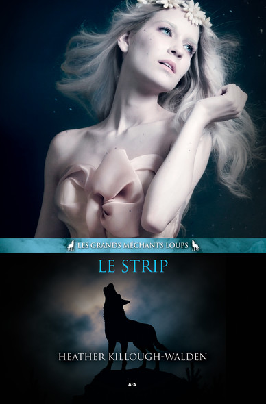 Le Strip : Les grands méchants loups - Tome 2