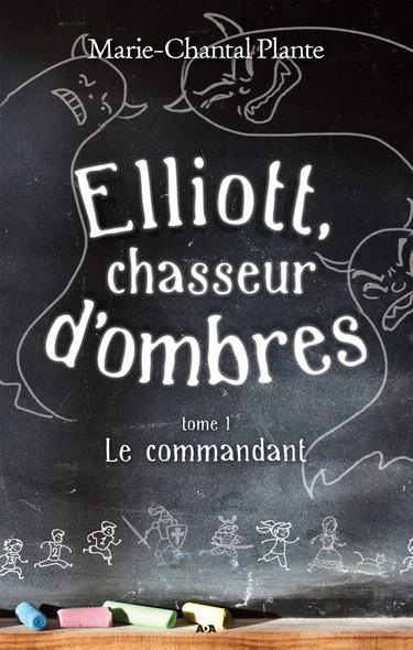 Elliott, chasseur d'ombres : Le commandant