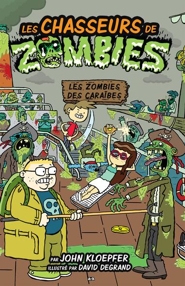 Les chasseurs de zombies : Les zombies des Caraïbes