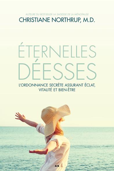 Éternelles déesses : L'ordonnance secrète assurant éclat, vitalité et bien-être