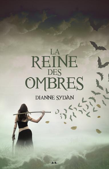La Reine des ombres : Le Monde de l'Ombre - tome 1