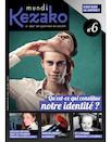Kezako Mundi N°6
