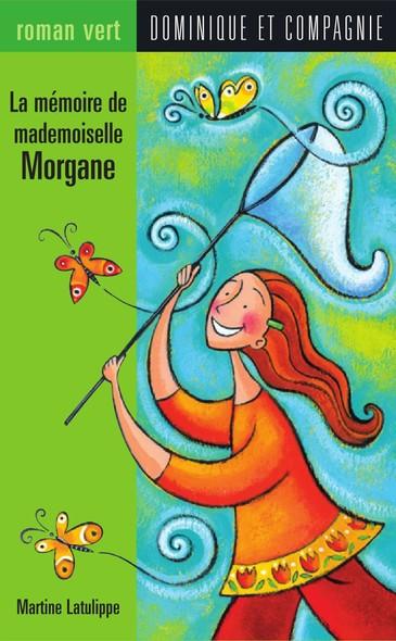 La mémoire de mademoiselle Morgane