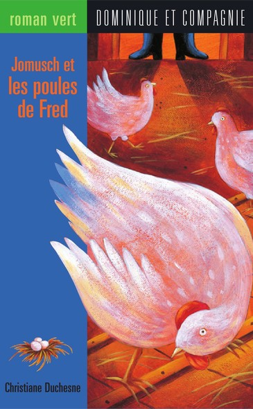 Jomusch et les poules de Fred