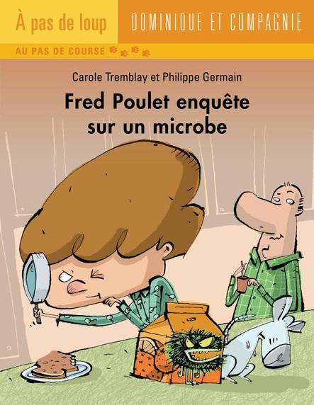 Fred Poulet enquête sur un microbe