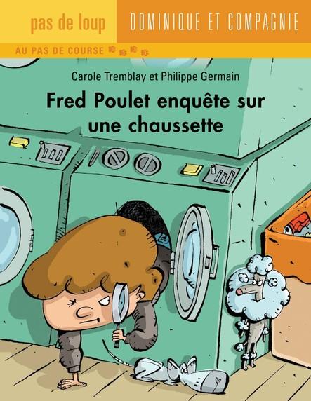 Fred Poulet enquête sur une chaussette