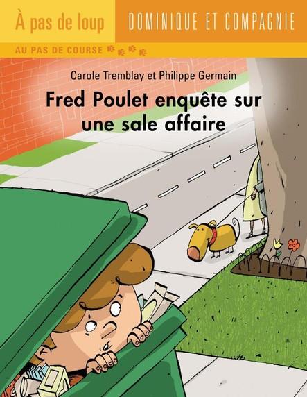 Fred Poulet enquête sur une sale affaire