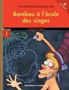 Bambou à l'école des singes