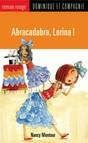 Abracadabra, Lorina !