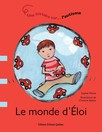 Le monde d'Éloi : Une histoire sur… l'autisme