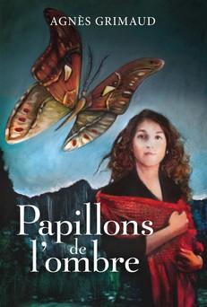 Papillons de l'ombre   Agnès Grimaud