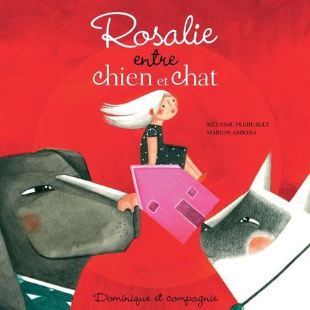 Rosalie entre chien et chat