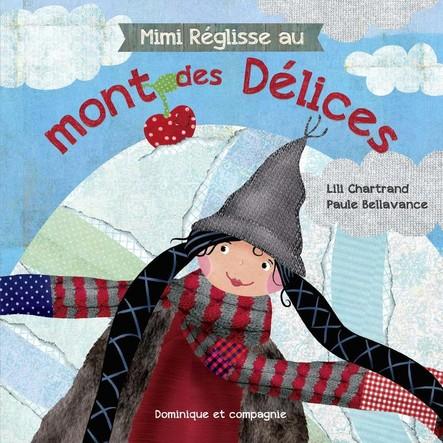 Mimi Réglisse au mont des Délices