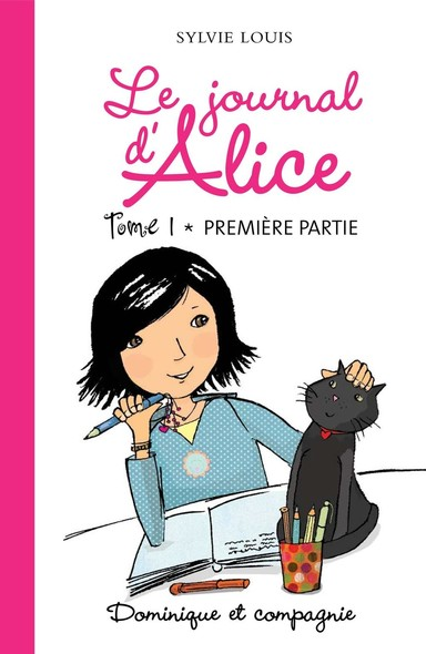 Le journal d'Alice tome 1 - 1re partie