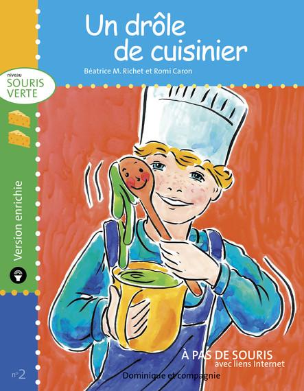Un drôle de cuisinier - version enrichie