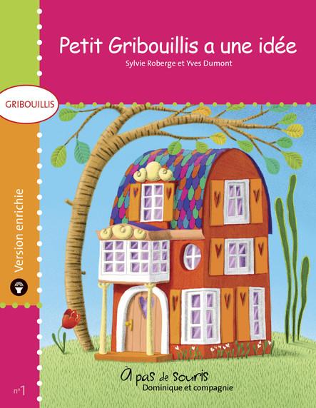 Petit Gribouillis a une idée - version enrichie