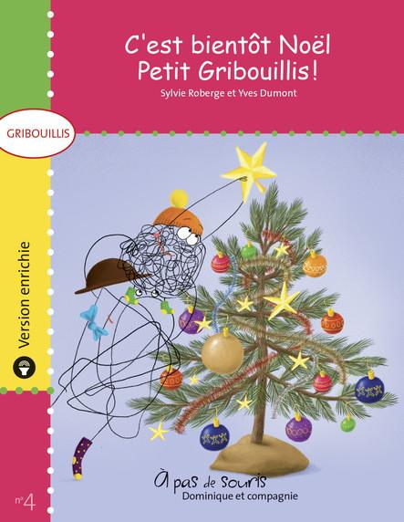 C'est bientôt Noël, Petit Gribouillis ! - version enrichie