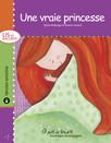 Une vraie princesse - version enrichie