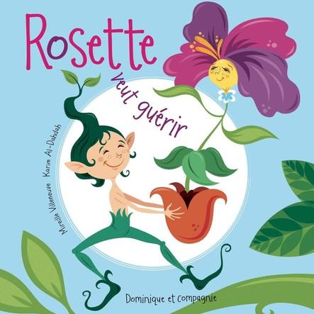 Rosette veut guérir