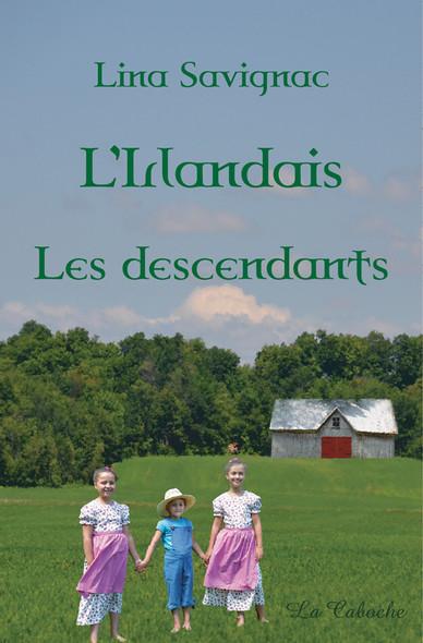L'Irlandais - Les descendants : Les descendants tome 3