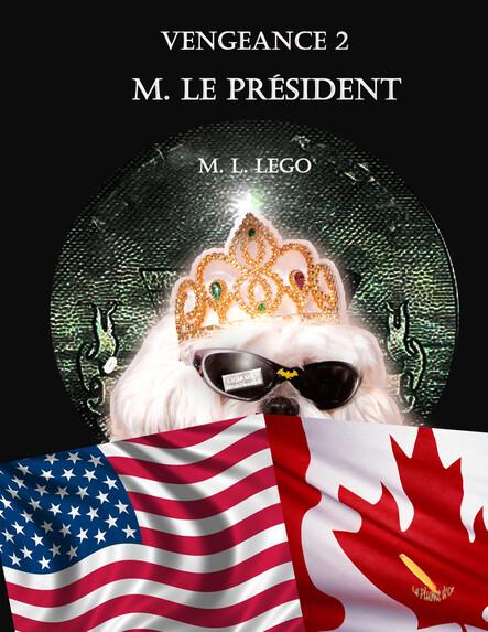 Vengeance 2 : M. Le Président