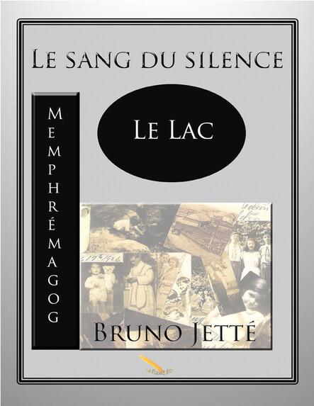 Le sang du silence : lac Memphrémagog