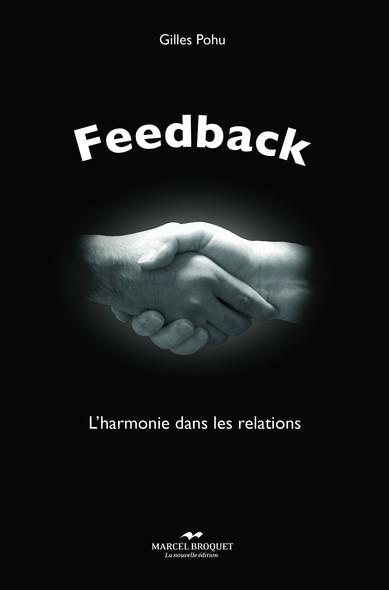 Feedback : L'harmonie dans les relations avec les autres