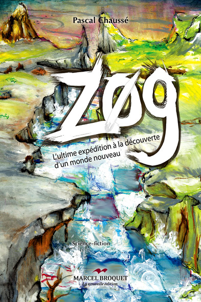 Zog : L'ultime expédition à la découverte d'un monde nouveau