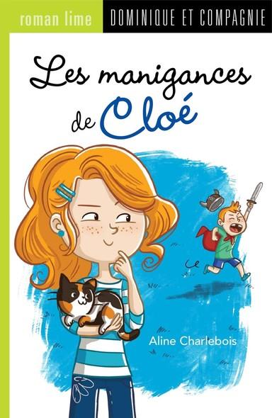Les manigances de Cloé