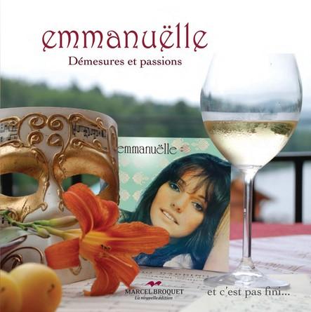 Emmanuëlle : démesures et passions