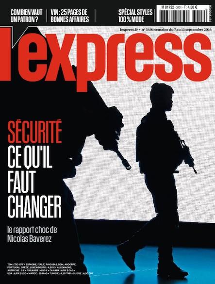 L'Express - Septembre 2016 - Sécurité : ce qu'il faut changer