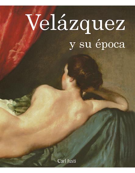 Velázquez y su época
