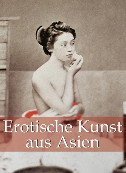Erotische Kunst aus Asien - Deutsch
