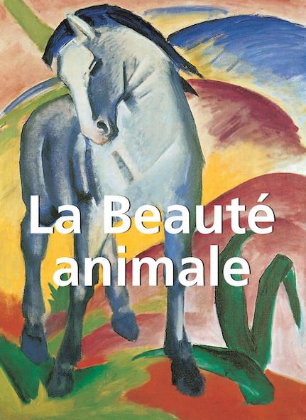La Beauté Animale - Français