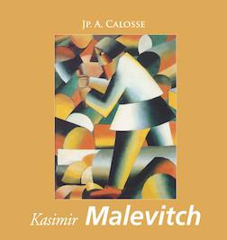 Kasimir Malevitch - Français | Jp. A. Calosse