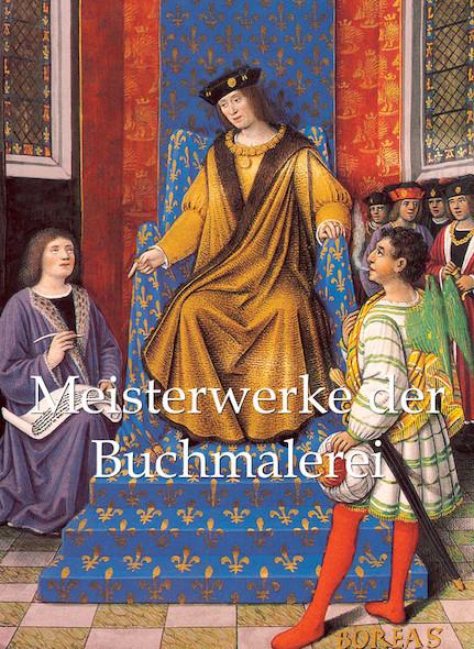 Meisterwerke der Buchmalerei - Deutsch