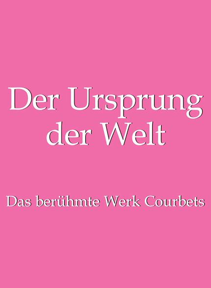 Der Ursprung der Welt - Deutsch