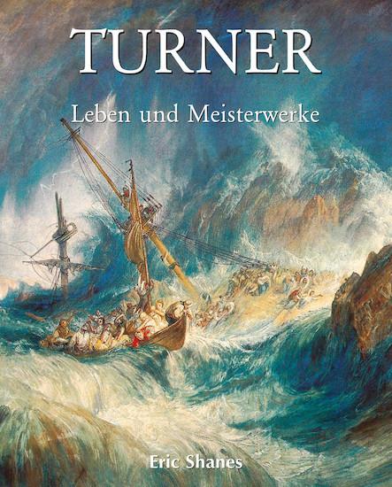 Turner - Leben und Meisterwerke - Deutsch