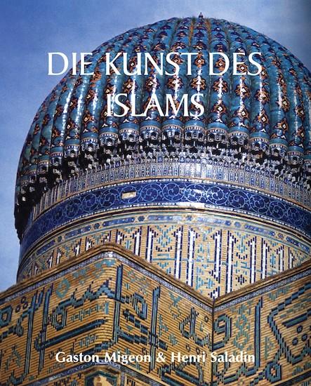 Die Kunst des Islams - Deutsch