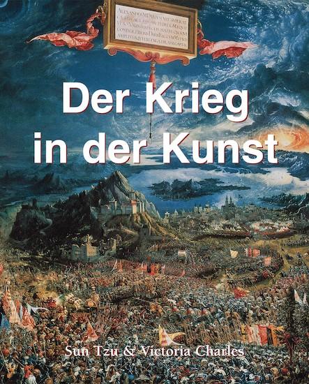 Der Krieg in der Kunst - Deutsch