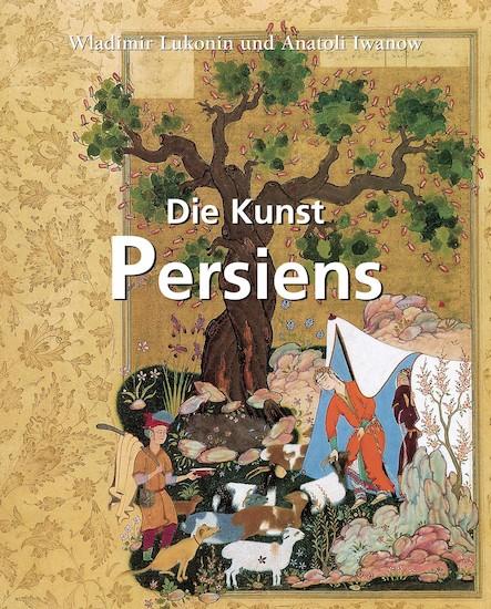 Die Kunst Persiens - Deutsch