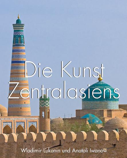 Die Kunst Zentralasiens - Deutsch