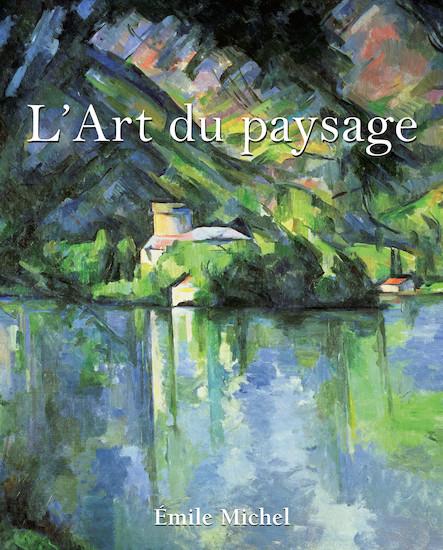 L'Art du paysage - Français