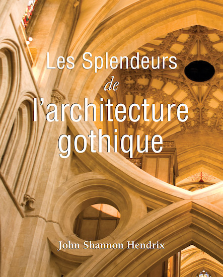 La splendeur de l'architecture gothique anglaise - Français