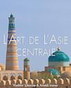 L'art de l'Asie Centrale - Français