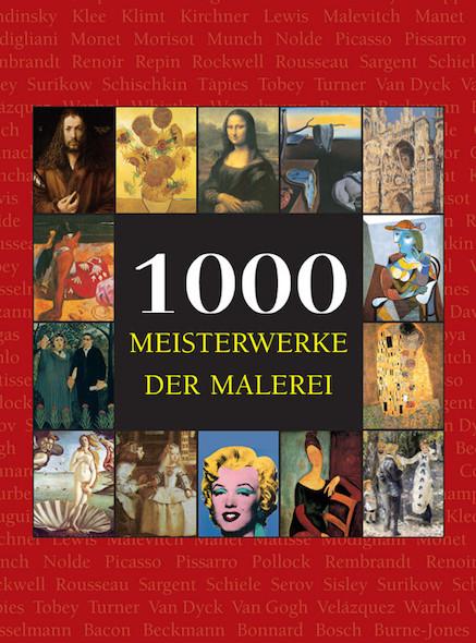 1000 Meisterwerke der Malerei - Deutsch