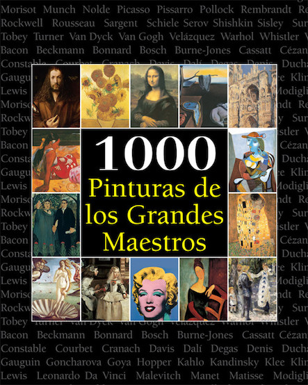 1000 Pinturas de los Grandes Maestros - Español