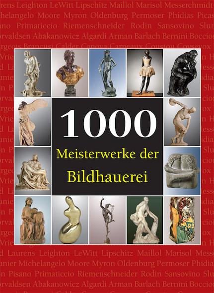 1000 Meisterwerke der Bildhauerei - Deutsch